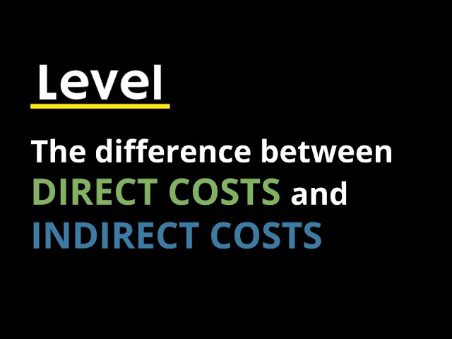 Know your Numbers - Direct vs Indirect Costs