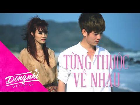 Đông Nhi | Từng Thuộc Về Nhau | Official Music Video HD