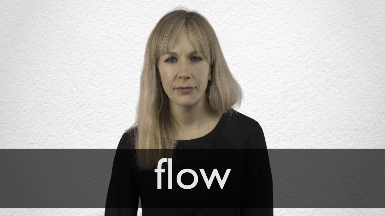Flow Synonyms | Collins English Thesaurus