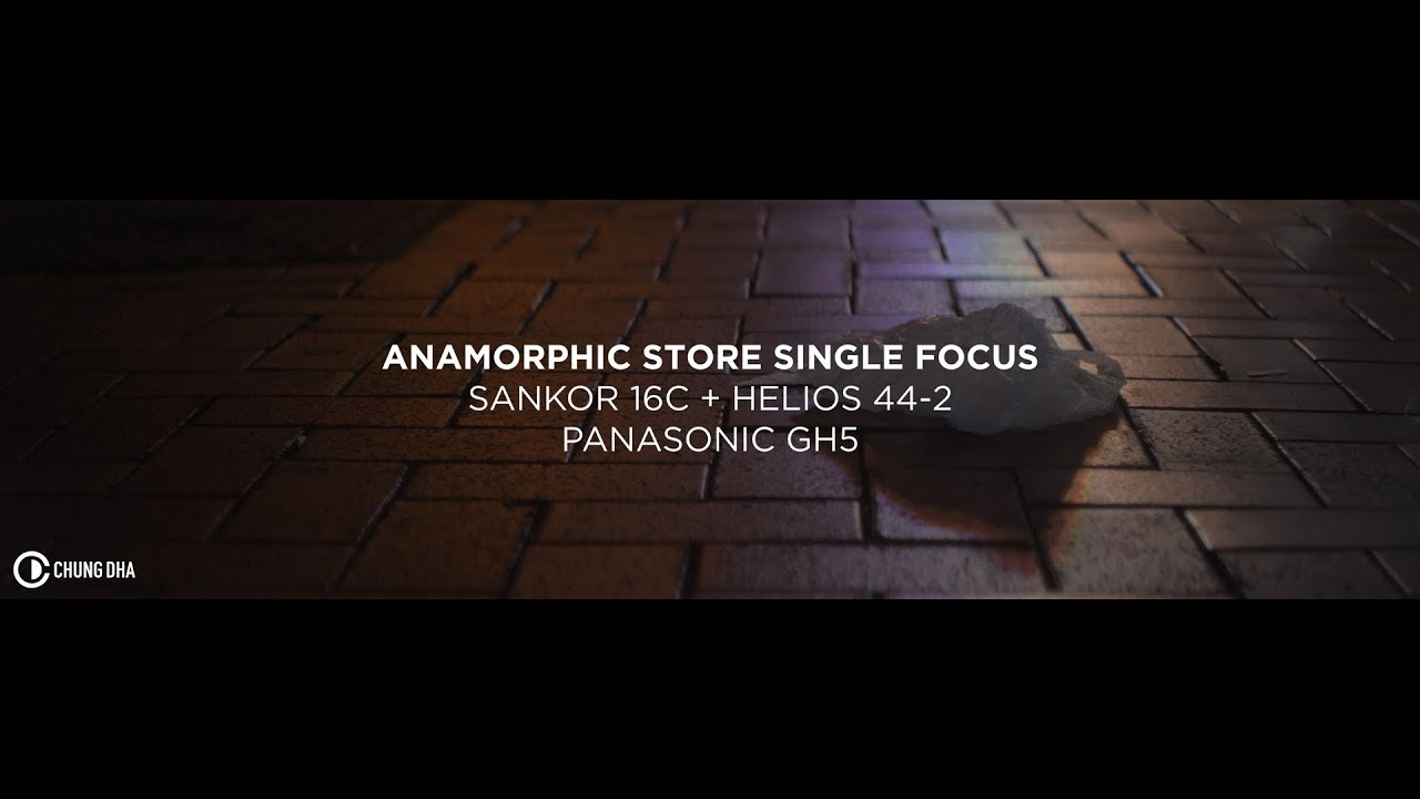 Anamorphic Store Single Focus + Sankor 16C + Helios 44-2 on GH5 test by  Chung Dha