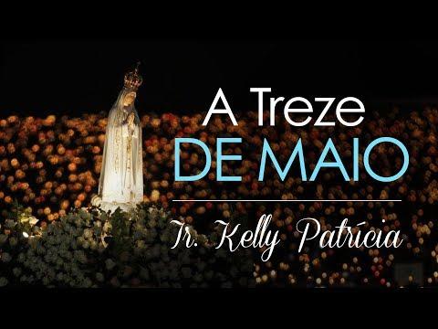 Irmã Kelly Patrícia - À treze de maio