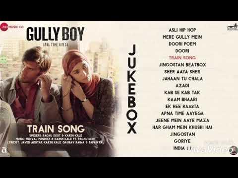 Train Song Gully Boy