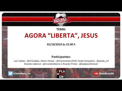 """121- #BBRN - AGORA """"LIBERTA"""", JESUS - PÓS JOGO #FLA X SPO E PRE # LIBERTADORES GRE X #FLA -"""