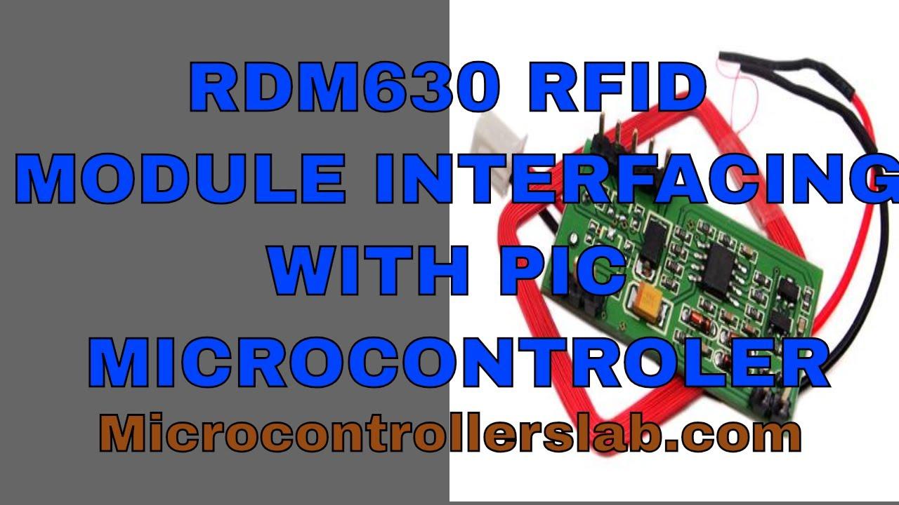 RFID reader RDM630 interfacing with pic microcontroller