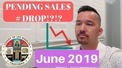 June 2019 Los Angeles County Real Estate Market Update & Housing Market
