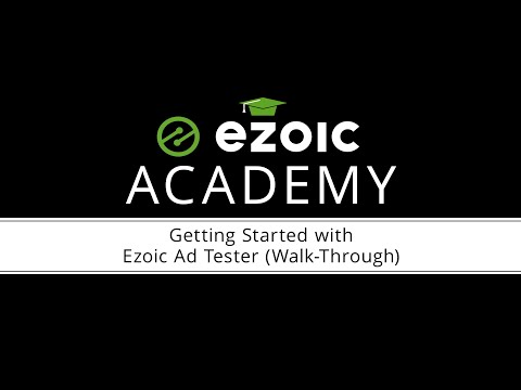 Getting Started With Ezoic Ad Tester (Walk-Through)
