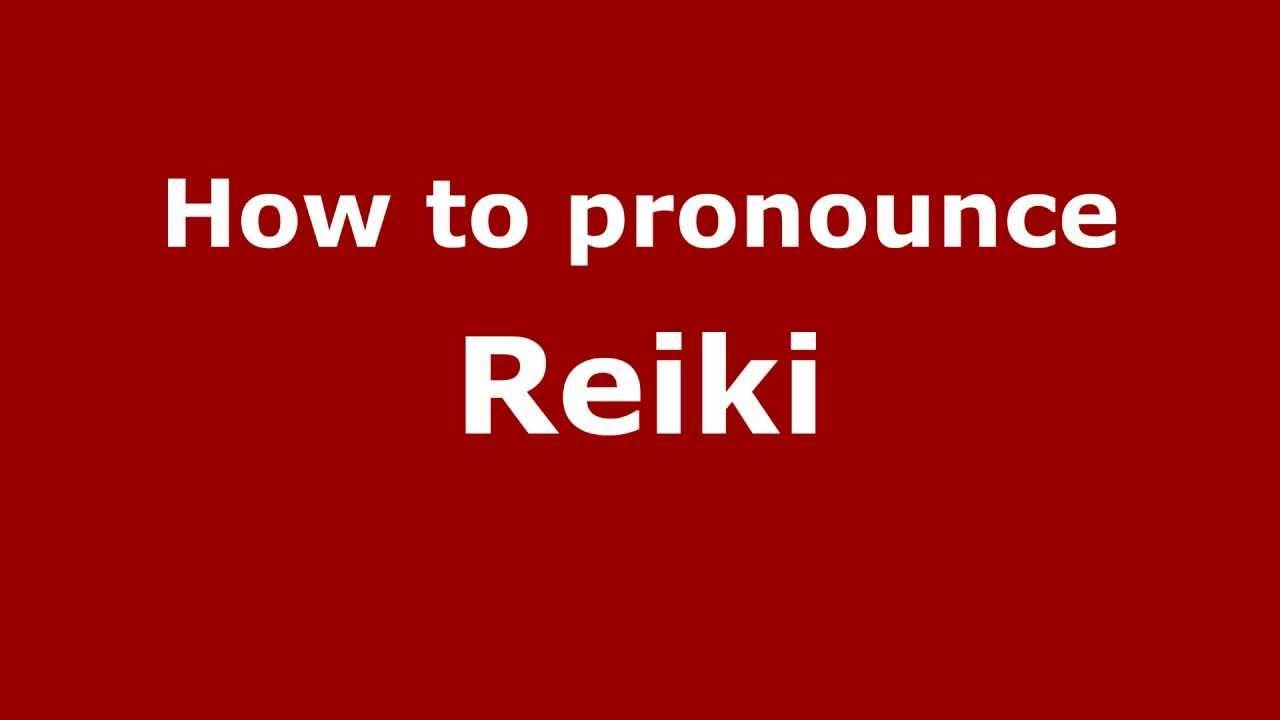 How to Pronounce Reiki - PronounceNames.com