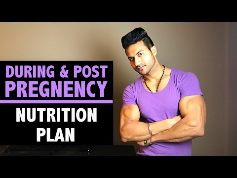 During & Post PREGNENCY Nutrition Plan for WOMEN by Guru Mann