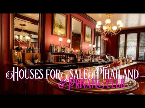 Houses for rent and sale Thailand & Private Club