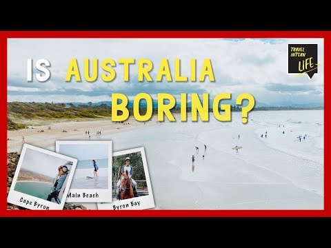 Is Australia REALLY Boring? — Byron Bay, NSW, Australia | The Travel Intern
