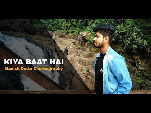 Harrdy Sandhu - Kya Baat Ay | Dance Choreography By Manish Dutta | Jaani | B Praak | Arvindr Khaira