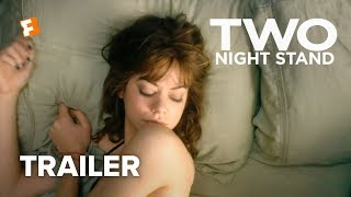 Two Night Stand Official Trailer 1 2014 - Analeigh Tipton Miles Teller Romantic Comedy HD