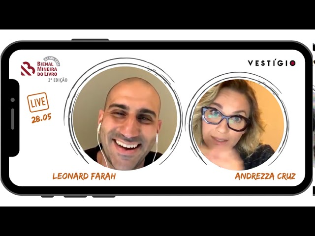 SELEÇÃO LIVES - 2ª edição Bienal na Sua Casa - Leonard Farah e Andrezza Cruz