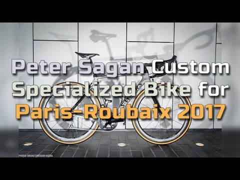 Peter Sagan Custom Specialized Bike for Paris Roubaix 2017