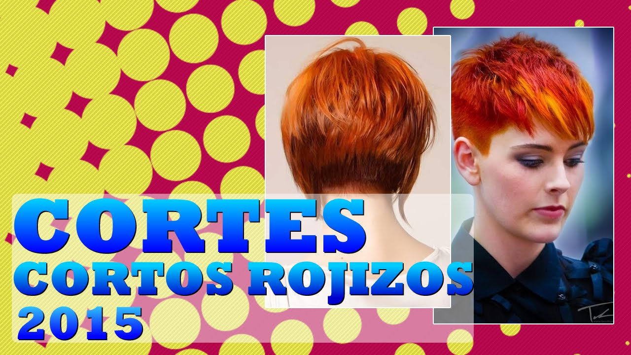 Cortes de cabello corto colorado o rojizo 2015 YouTube