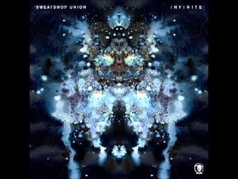 Sweatshop Union - Infinite