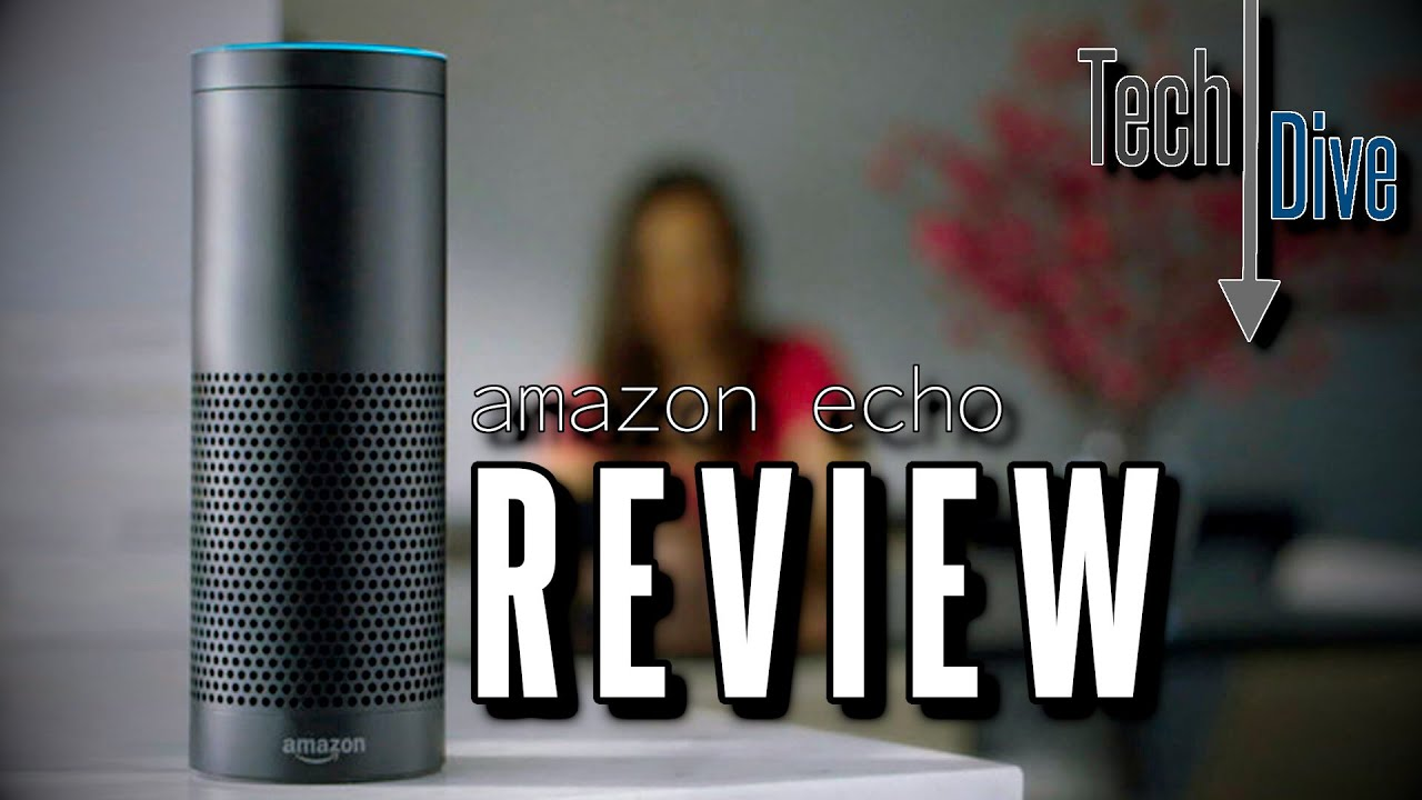 Maybe the PERFECT Smart Home Companion: Amazon Echo Review ...