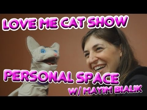 The Love Me Cat   Personal Space with Mayim Bialik