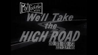 We'll Take the High Road (1956)