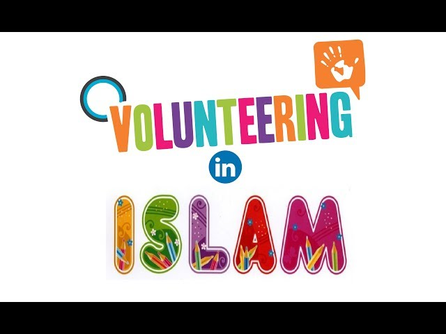 Volunteering in Islam - Dr. Bilal Philips