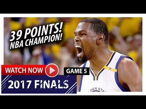 Kevin Durant UNREAL Game 5 Highlights vs Cavaliers 2017 Finals - 39 Pts, 7 Reb, NBA CHAMPION!