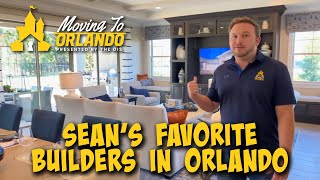 Sean's Favorite Home Builders in Orlando! | Moving to Orlando | 01/06/21