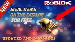 how to get free catalog items in roblox unpatched!!! 2017