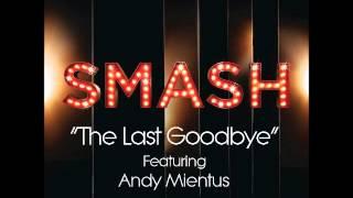 Smash - The Last Goodbye (DOWNLOAD MP3 + LYRICS)