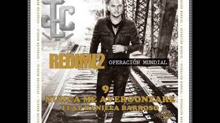 9-Nunca Me Avergonzare-Redimi2 Feat Daniela Barroso [Operación Mundial]