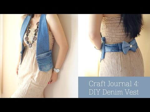 Craft Journal 4 :  Denim Vest DIY