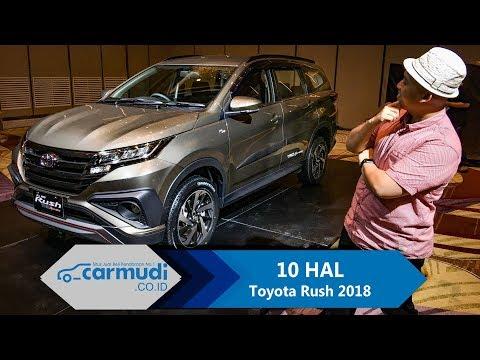 Toyota Rush 2018 Indonesia - 10 HAL yang Perlu Diketahui