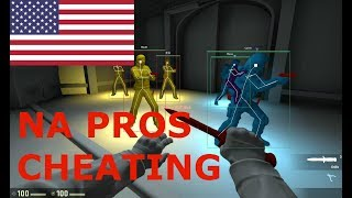 CS:GO: NA Pros Cheating