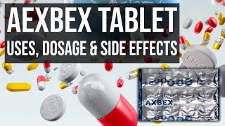 Aexbex Tablet – Uses, Dosage & Side-Effects [Review Hindi]
