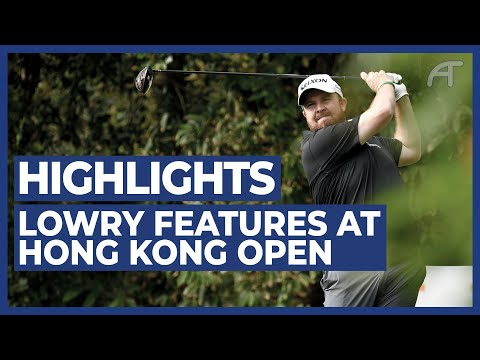 Lowry Features at The Hong Kong Open | Round 2 Highlights 2020