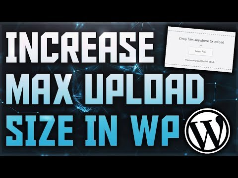 how-to-increase-the-maximum-upload-size-in-wordpress- -wordpress-upload-limit- -wordpress-file-size