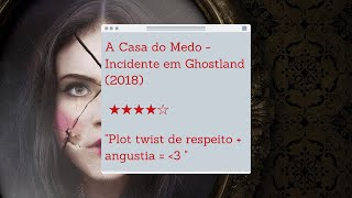 REVIEW | A Casa do Medo - Incidente em Ghostland (2018)