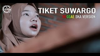 Tiket Suargo Reggae Ska Version Cover By Jovita Aurel MP3