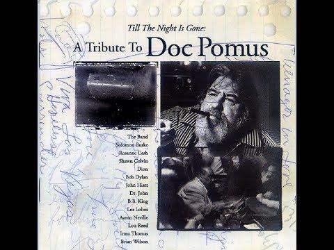 Till The Night Is Gone: A Tribute To Doc Pomus - VA (Full Album) (HQ)