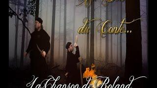 La Chanson de Roland : Au Bout du Conte #2
