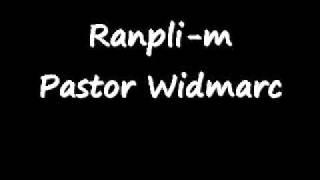 Ranpli-m: Paster Widmarc