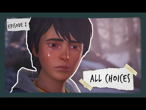 ALL CHOICES | Life Is Strange 2 | Episode 2 thumbnail