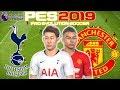Tottenham vs Man Utd Prediction | English Premier League 13th Jan | PES 2019 Gameplay