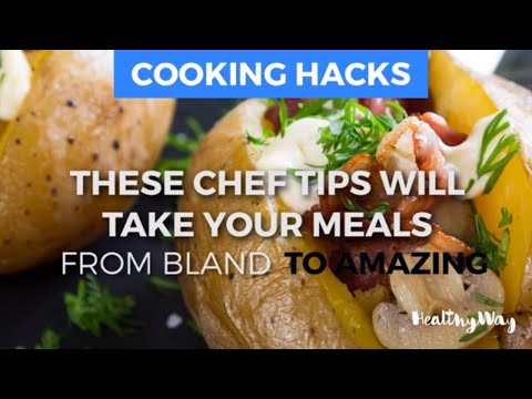 These Chef Endorsed Cooking Hacks Take Your Meals From Bland To Amazing