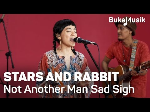 Stars And Rabbit - Not Another Man Sad Sigh | BukaMusik