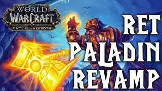 BFA Retribution paladin overhaul!? | Battle for Azeroth Alpha