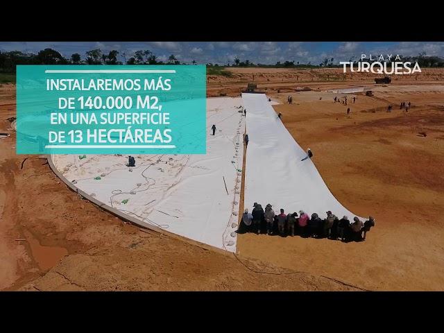 Inicio de la Instalación de la Geomembrana - Playa Turquesa