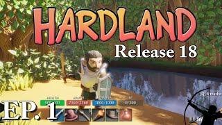 Hardland Release 18   Ep 1   Let