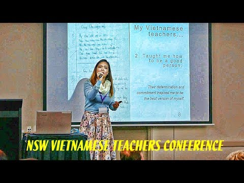 NSW Vietnamese Teachers Conference - Part 2 - The Journey of an Ex-student