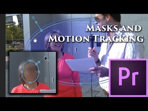 Episode 26- Mask and Motion Tracking - Tutorial for Adobe Premiere Pro CC 2015