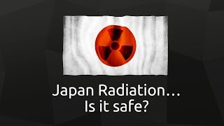 Japan Radiation - Are You Still At Risk?